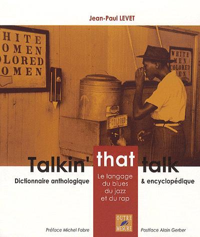 """""""Talkin' that talk"""" livre de Jean-Paul Levet"""
